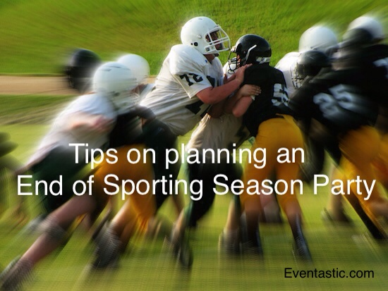 Tips on Planning an End of Season Party